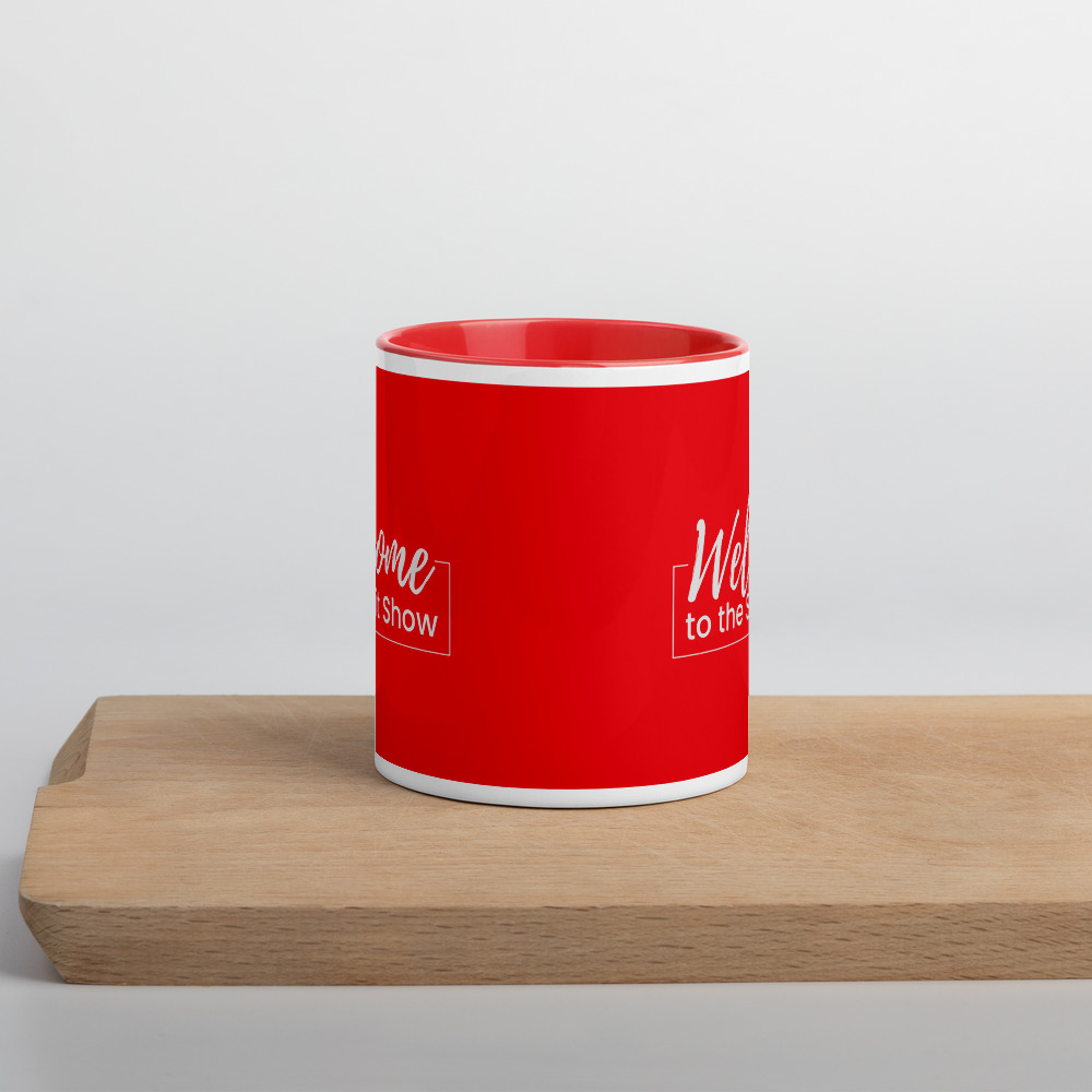 Welcome to the Shit Show Coffee Mug
